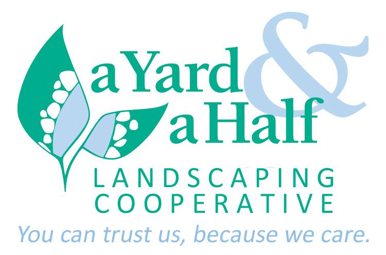 a Yard & a Half Landscaping